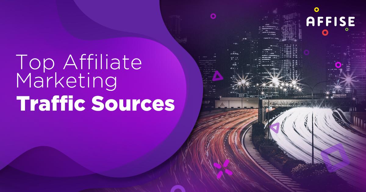 affiliate_marketing_traffic_sources